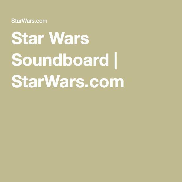 Star Wars Soundboard   StarWars.com