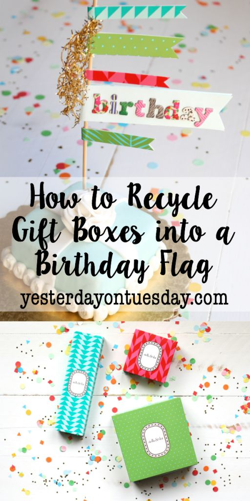 paper crafts | recycle | upcycle | birthday | diy | flag | gift boxes |