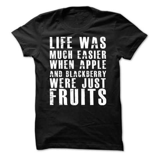 Awesome Tee Better If Apple and Blackberry were Fruits T-Shirts #tee #tshirt #named tshirt #hobbie tshirts # Fruit