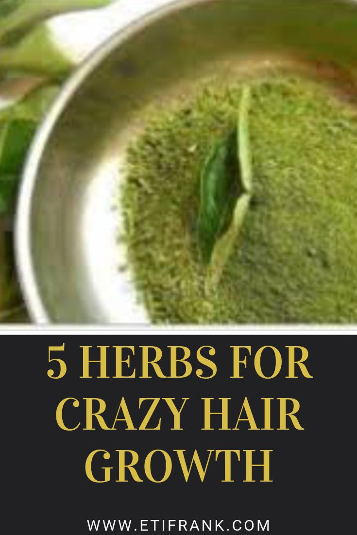 5 HERBS FOR CRAZY HAIR GROWTH