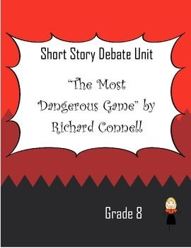 an analysis of the short story the most dangerous game by richard connell In his short story the most dangerous game, richard connell tell of his  protagonist rainsford, who finds himself trapped in a deadly game of hunting on  a.