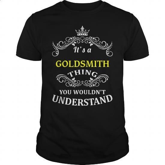 GOLDSMITH #hoodie #Tshirt. BUY NOW => https://www.sunfrog.com/LifeStyle/GOLDSMITH-95569057-Black-Guys.html?60505