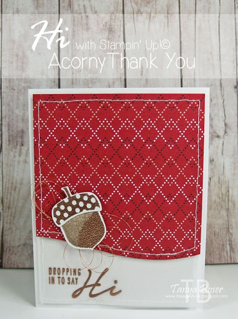 Tinkerin In Ink with Tanya, Tanya Boser Stampin' Up! Acorny Thank You stamp set with Acorn Builder punch, Warmth & Cheer DSP stack Stamp Review Crew