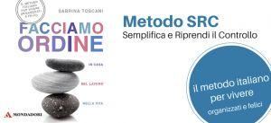 Il primo metodo italiano per vivere più organizzati e felici, in casa, nel lavoro e nella vita.