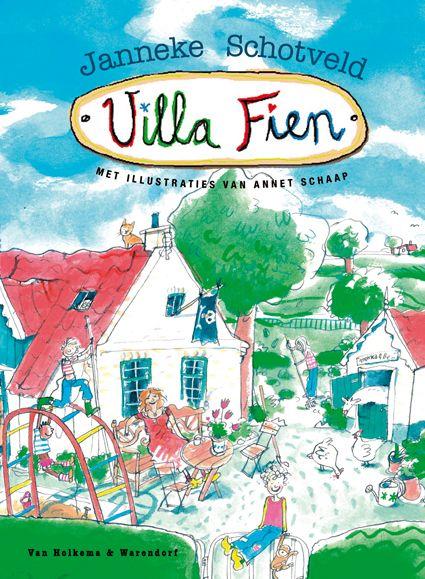 (B) Villa Fien - Janneke Schotveld - 2007 - In de rommelige Villa Fien wonen vier kinderen en Fien gezellig samen. Dan komt een inspecteur de boelcontroleren. Voorlezen vanaf ca. 6 jaar.