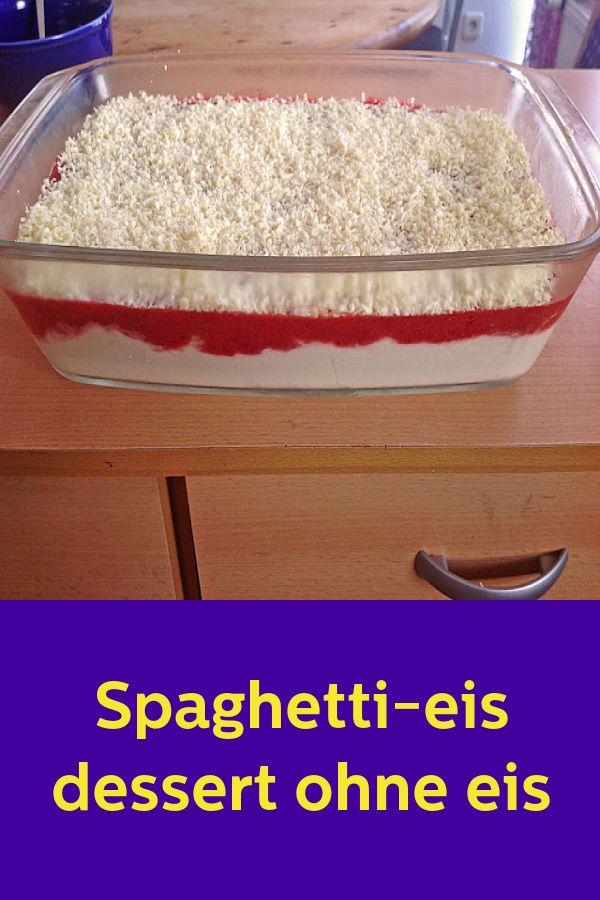 Spaghetti-eis dessert ohne eis