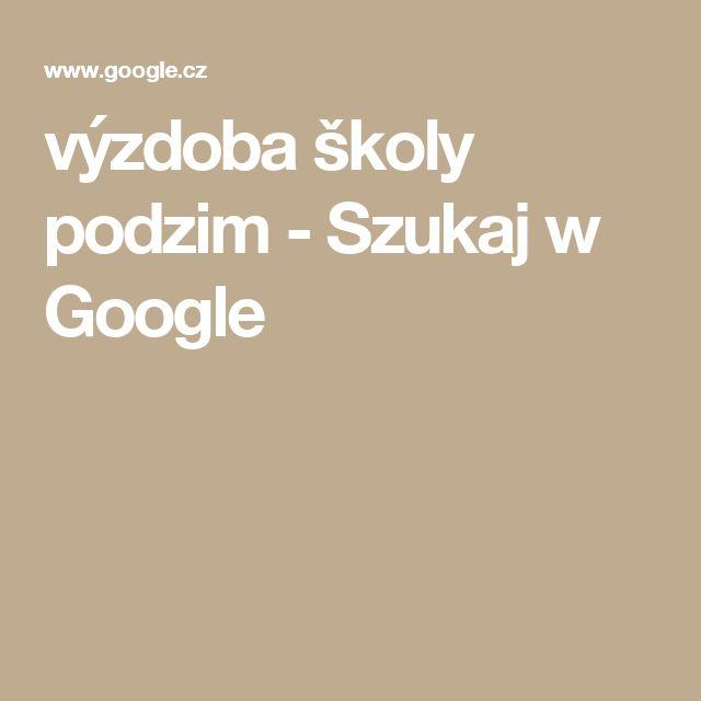 výzdoba školy podzim - Szukaj w Google