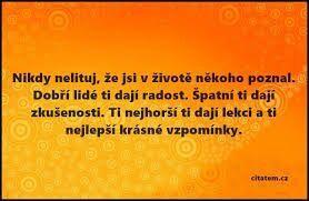 #wattpad #populrn-naun Nevím jestli jsou zrovna povzbuzující, ale rozhodně to jsou moudra do života.