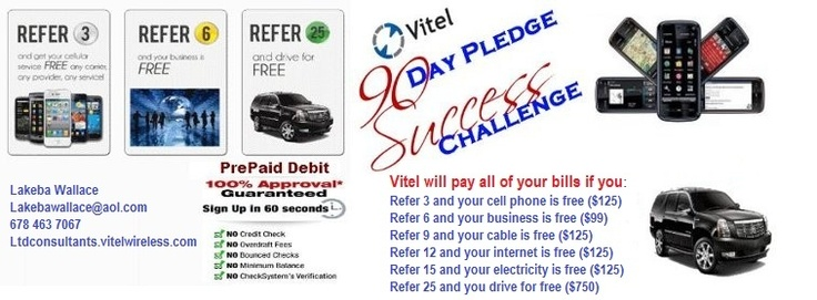 Want to be financially FREE, check out www.Ltdconsultants.vitelwireless.com