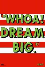 """hahaha favorite quote from Juno! """"Whoa! Dream big!"""" """"Oh go fly a kite!"""" @Emma Zangs Clinton"""