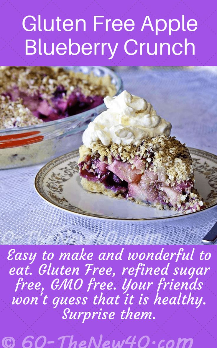 Gluten Free Apple Blueberry Crunch.  Easy to make and wonderful to eat. Gluten Free, refined sugar free, GMO free.  Your friends won't guess that it is healthy. Surprise them.  http://60-thenew40.com/gluten-free-apple-blueberry-crunch/