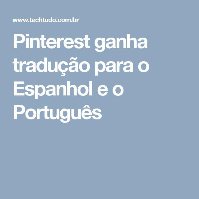 Pinterest ganha tradução para o Espanhol e o Português