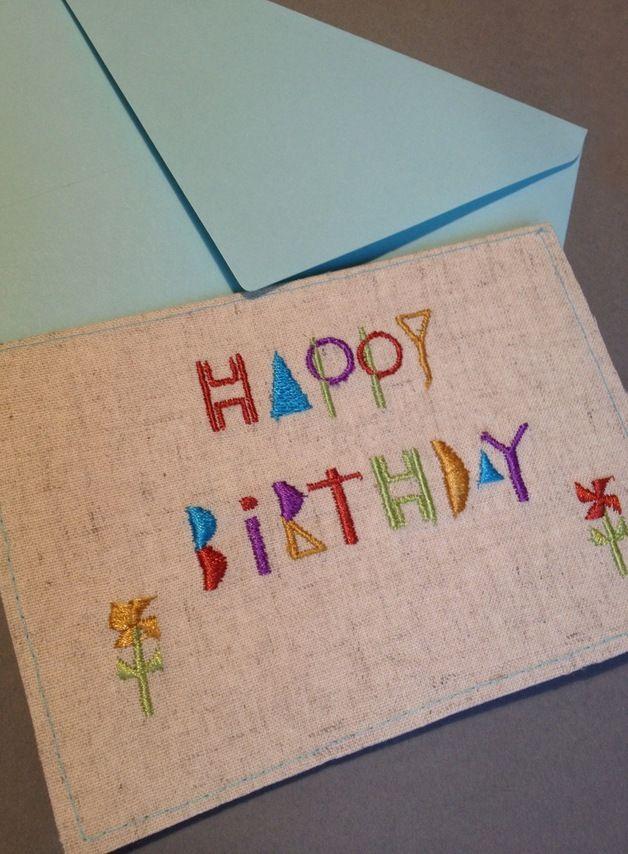 -Happy Birthday Embroidery Card -Geburtstag  Maschinenstickerei