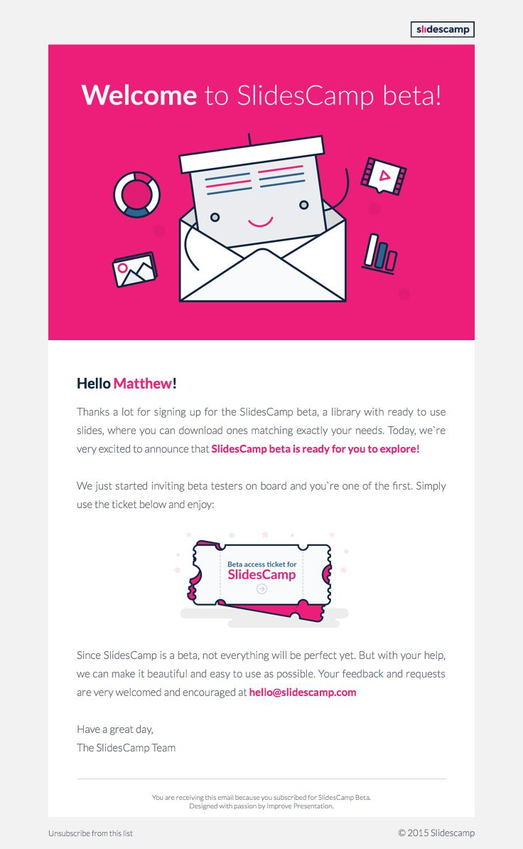 SlidesCamp Sent This Email With The Subject Line: SlidesCamp Private Beta  Ticket   Upon Signing