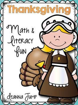 Thanksgiving Math and Literacy Activities by Deanna Jump | Teachers Pay Teachers