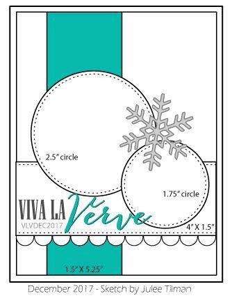 December 2017 Viva la Verve Card Sketch. Sketch designed by Julee Tilman. #vlvsketches #cardsketches #cardchallenge #vervestamps