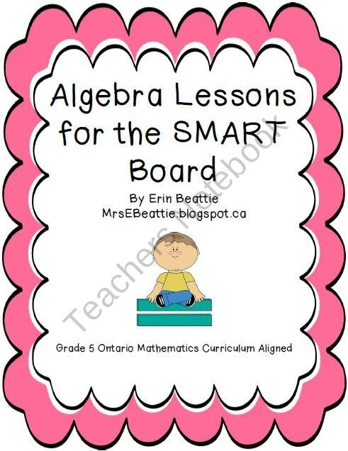 Early Algebra Lessons for the SMART Board from Mrs. Beatties Classroom on TeachersNotebook.com (26 pages)  - Early Algebra Lessons for the SMART Board