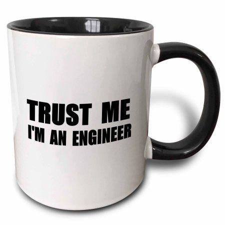 3dRose Trust me Im an Engineer - fun Engineering humor - funny job work gift, Two Tone Black Mug, 11oz