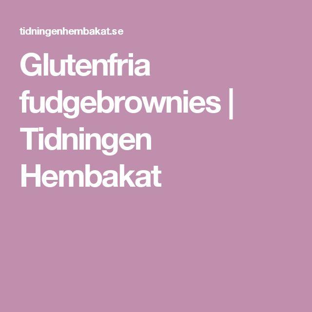 Glutenfria fudgebrownies | Tidningen Hembakat