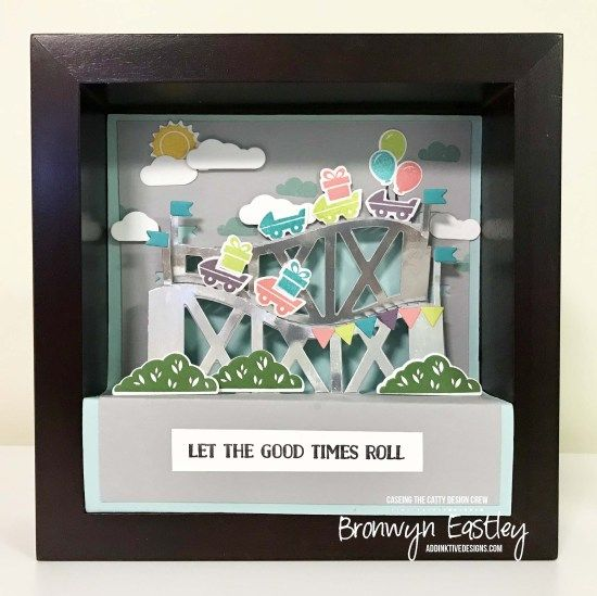Let the Good Times Roll, Shadow Box, SUO, #addinktivedesigns CASEing the Catty