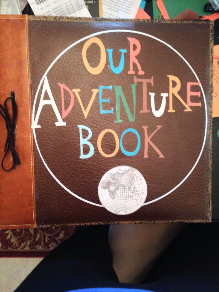 Adventure Is Out There Made This Quot Up Quot Scrapbook For My