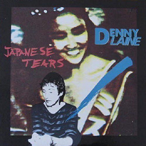 Denny Laine - Japanese Tears