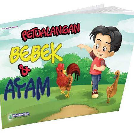 Buku Cerita Anak PAUD - Petualangan Bebek & Ayam