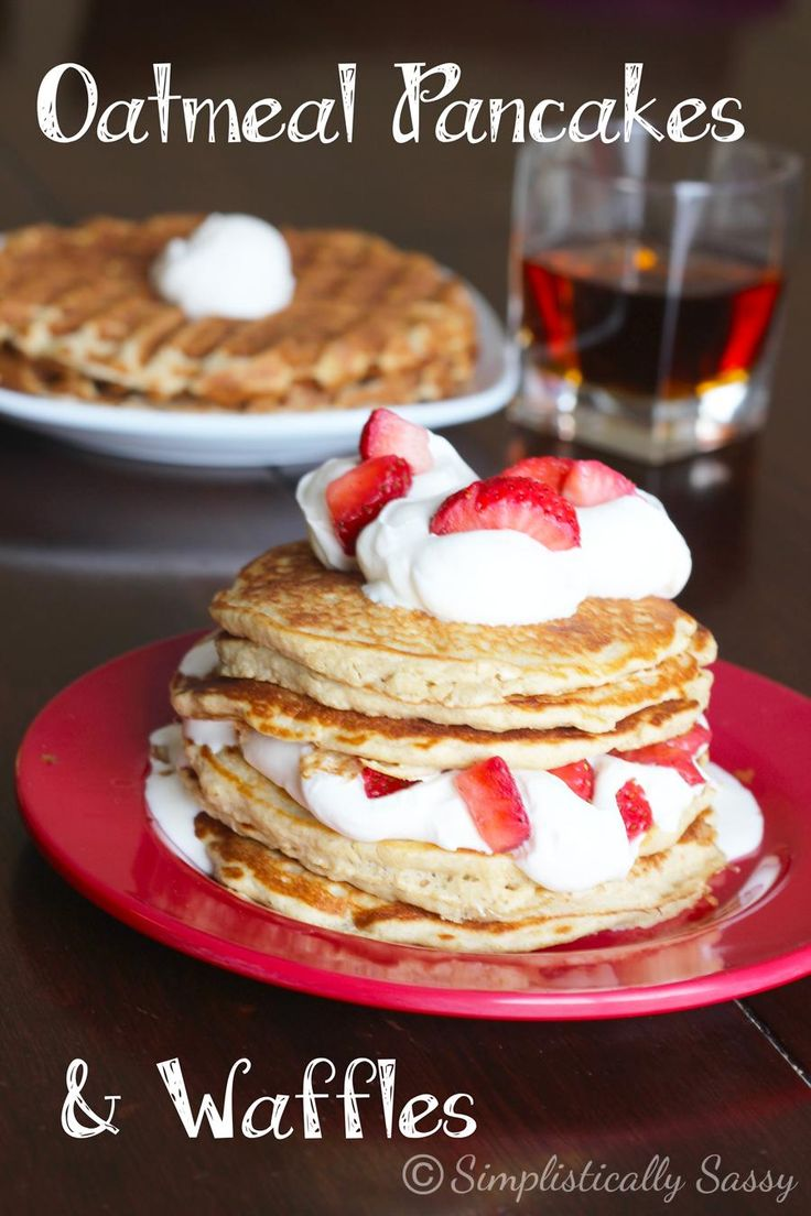 Oatmeal Pancakes and Waffles