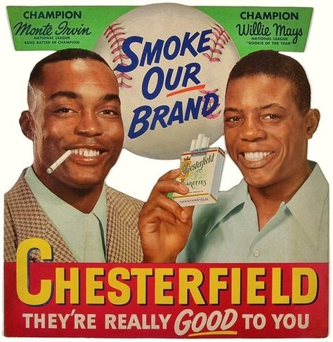 Chesterfield (Monte Irwin and Willie Mays)