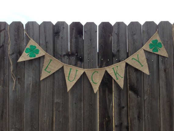 Lucky Burlap Banner / Bunting by TwoChikkadees on Etsy, $15.00