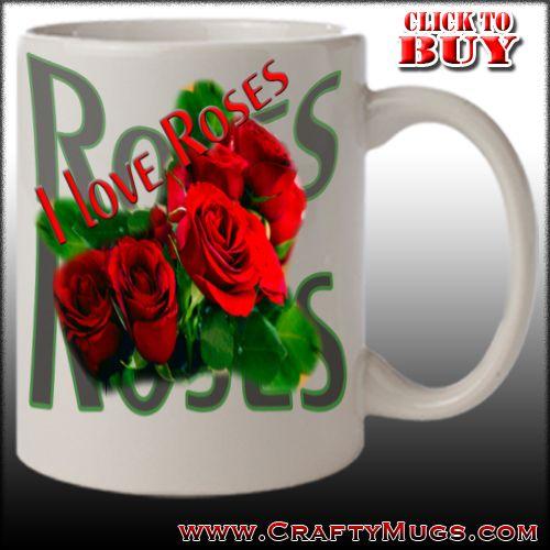 Roses nature mugs, custom mugs, christmas mugs  Picture Mugs | Humor | Gifts | Personalized Mugs | Custom Mugs | Coffee Mug Designs | Wild Life Mugs | Picture Coffee Mugs | Coffee Mug Designs | Coffee | Nature Mugs | Nature Coffee Mugs | Wild Life | Outdoors  www.craftymugs.com