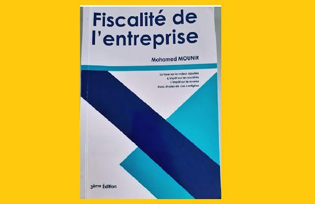 Fiscalite De L Entreprise Mohamed Mounir 2019 Pdf In 2021 Finance Labels Pie Chart