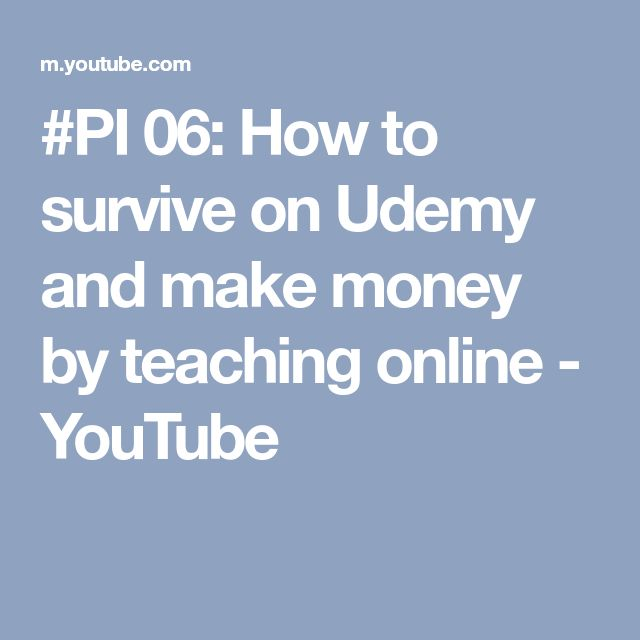 #PI 06: How to survive on Udemy and make money by teaching online - YouTube