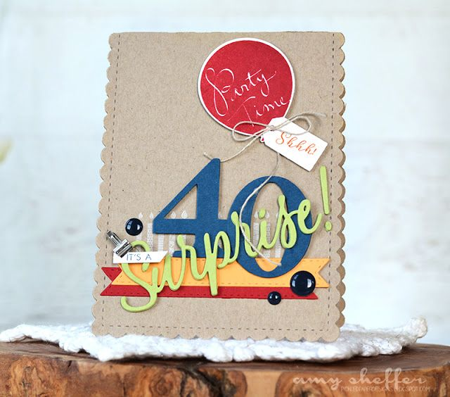 Surprise 40th Birthday Party Invitation by Amy Sheffer for Papertrey Ink (November 2016)