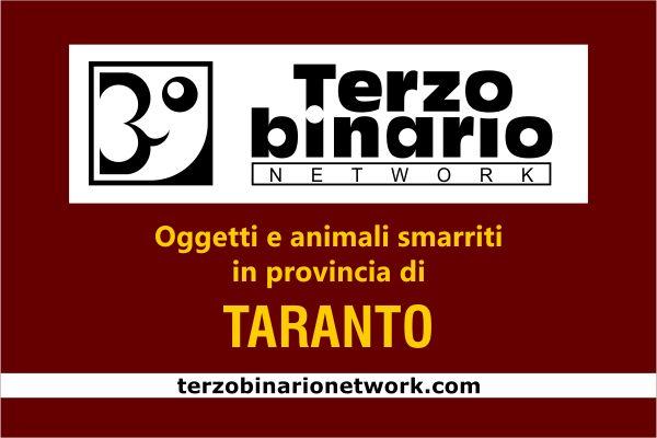 Oggetti e animali smarriti in provincia di Taranto