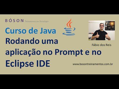 Tutorial de #Java - Executando uma aplicação no prompt e no #Eclipse IDE
