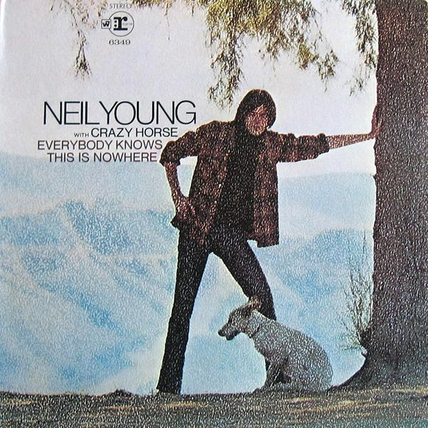 Neil Young & Crazy Horse - Everybody Knows This Is Nowhere (Vinyl, LP, Album) at Discogs 1969/gatefold
