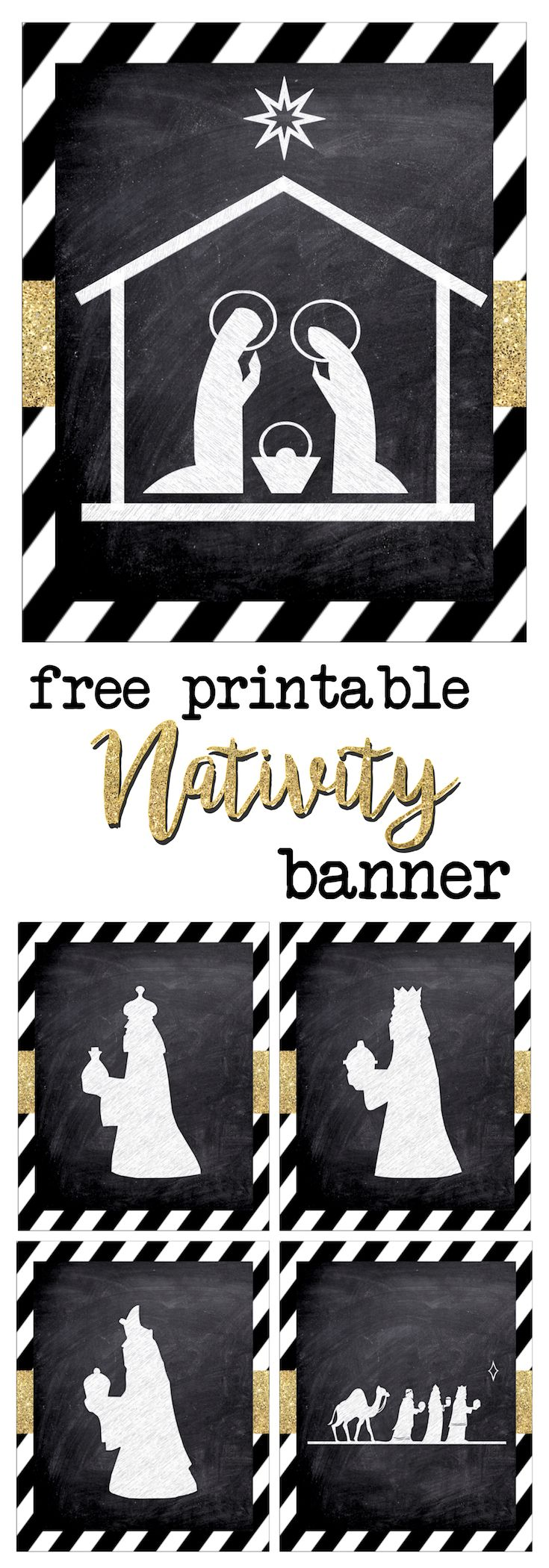 Christmas Nativity Banner free printable. Print this silhouette banner for easy and cute Christmas decor. The chalkboard nativity with gold is classy & fun.