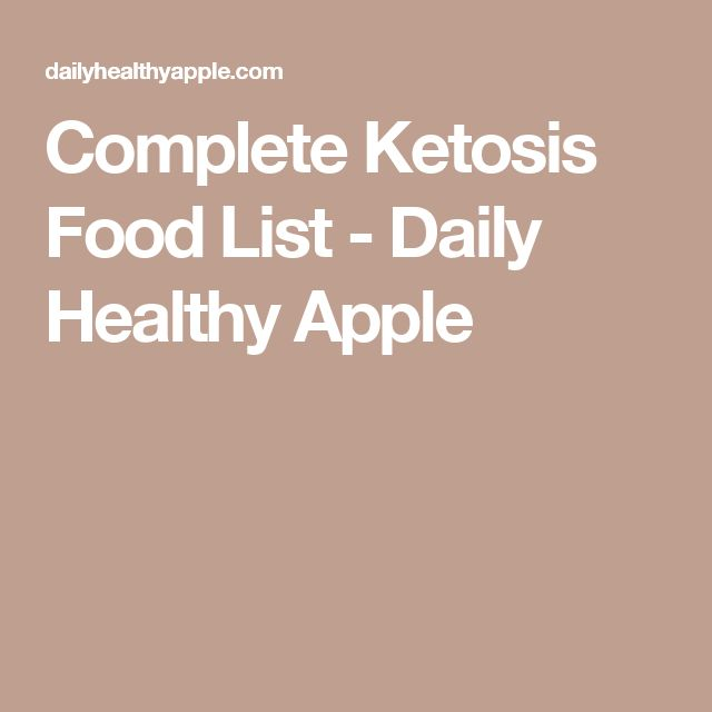 Complete Ketosis Food List - Daily Healthy Apple
