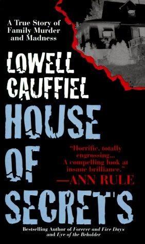 House of Secrets (1998) Un livre de fiction de Lowell Cauffiel   – The Reading Room