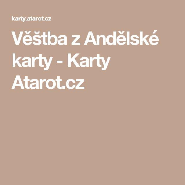 Věštba z Andělské karty - Karty Atarot.cz