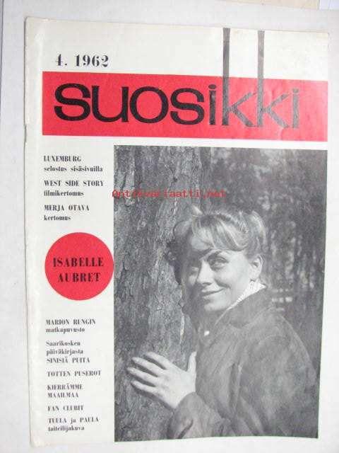 Suosikki 1962 nr 4 sis. mm. artikkelit / kuvat; West Side Story, Marion Rung, Pentti Saarikoski päiväkirja, Prima-Vista Oy, 1962 (#189483) - Antikvariaatti.net
