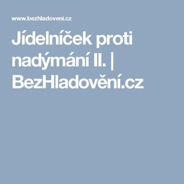 Jídelníček proti nadýmání II.  | BezHladovění.cz