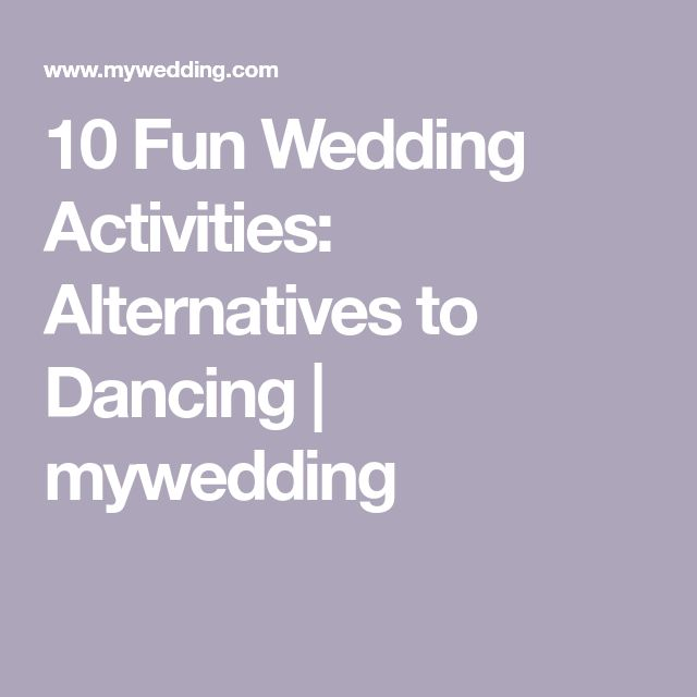 10 Fun Wedding Activities: Alternatives to Dancing   mywedding