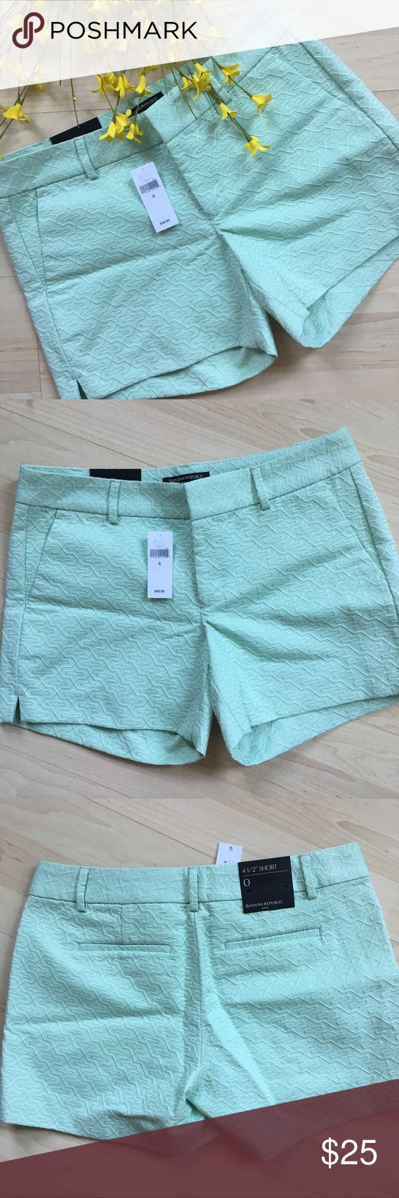"NWT Banana Republic mint green brocade shorts Adorable light mint green shorts from Banana Republic. ~30"" waist, 4.5"" inseam and 8"" rise. New with tags. Banana Republic Shorts"