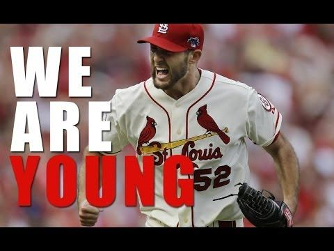 ▶ St. Louis Cardinals - We Are Young....The Young & the Awesome!!!