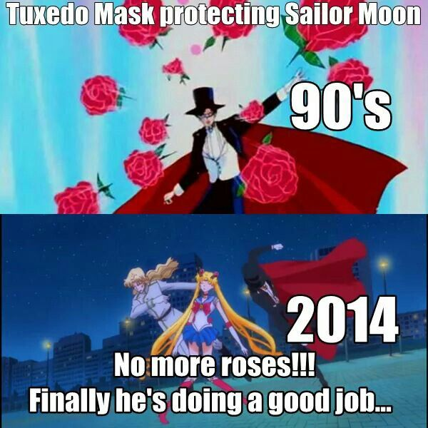 "lol But seriously, I loved Tuxedo Mask because he was all ""I'm going to give her a second from the fight to get her head straight, and then she'll handle this without me"" He knew her strength, and he knew she didn't need him to finish her fights."