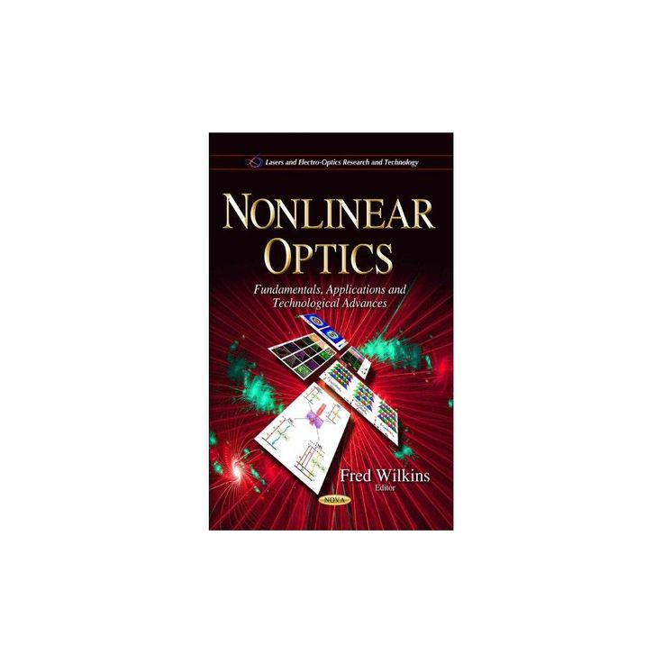 Nonlinear Optics ( Lasers and Electro-optics Research and Technology) (Hardcover)