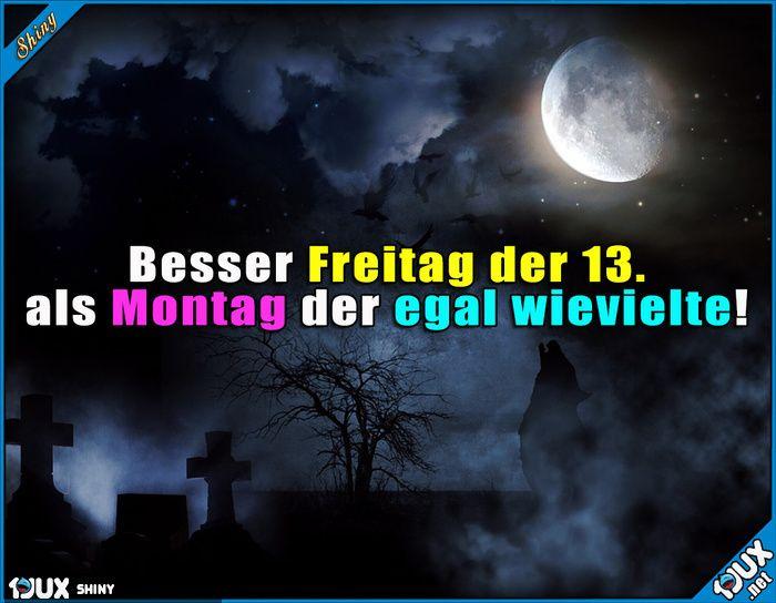 Alles ist besser als Montag ^^'  #Lustige Sprüche #Humor #Montag #Jodel #Sprüche #lustigeSprüche #lustigeBilder #HochwertigeSprüche