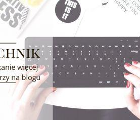 8 technik na uzyskanie więcej komentarzy na blogu